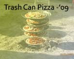 Trash Can Pizza